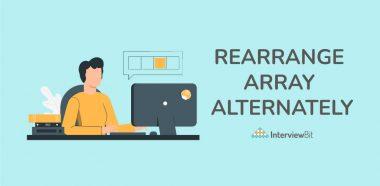 Rearrange Array Alternately